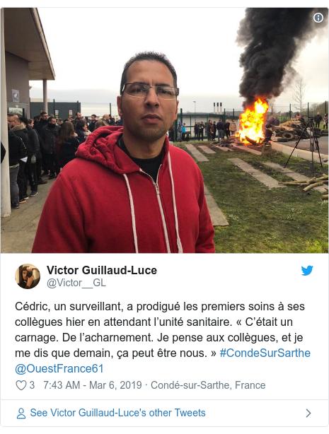 Twitter post by @Victor__GL: Cédric, un surveillant, a prodigué les premiers soins à ses collègues hier en attendant l'unité sanitaire. «C'était un carnage. De l'acharnement. Je pense aux collègues, et je me dis que demain, ça peut être nous.» #CondeSurSarthe @OuestFrance61