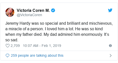 Twitter post by @VictoriaCoren: Jeremy Hardy was so special and brilliant and mischievous, a miracle of a person. I loved him a lot. He was so kind when my father died. My dad admired him enormously. It's so sad.