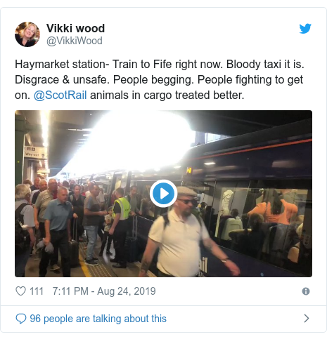 Twitter post by @VikkiWood: Haymarket station- Train to Fife right now. Bloody taxi it is. Disgrace & unsafe. People begging. People fighting to get on. @ScotRail animals in cargo treated better.
