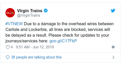 Twitter post by @VirginTrains: #VTNEW Due to a damage to the overhead wires between Carlisle and Lockerbie, all lines are blocked, services will be delayed as a result. Please check for updates to your journeys/services here
