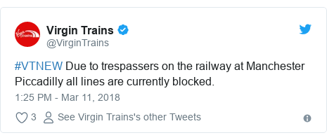 Twitter post by @VirginTrains: #VTNEW Due to trespassers on the railway at Manchester Piccadilly all lines are currently blocked.