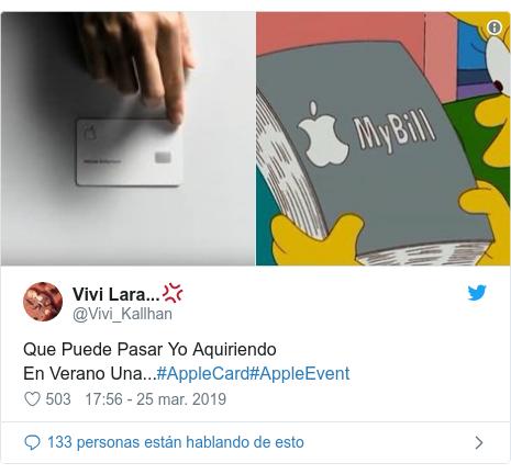 Publicación de Twitter por @Vivi_Kallhan: Que Puede Pasar Yo AquiriendoEn Verano Una...#AppleCard#AppleEvent