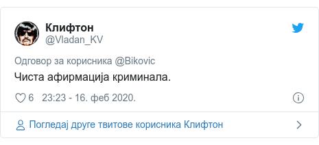 Twitter post by @Vladan_KV: Чиста афирмација криминала.