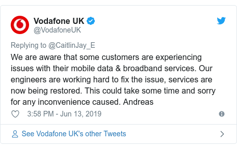 Twitter post by @VodafoneUK: We are aware that some customers are experiencing issues with their mobile data & broadband services. Our engineers are working hard to fix the issue, services are now being restored. This could take some time and sorry for any inconvenience caused. Andreas