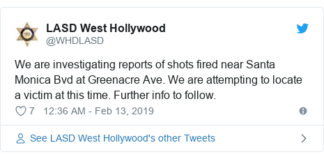 Twitter post by @WHDLASD: We are investigating reports of shots fired near Santa Monica Bvd at Greenacre Ave. We are attempting to locate a victim at this time. Further info to follow.