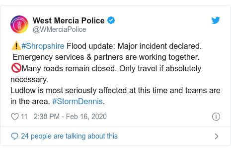 Twitter post by @WMerciaPolice: ⚠️#Shropshire Flood update  Major incident declared. Emergency services & partners are working together.🚫Many roads remain closed. Only travel if absolutelynecessary. Ludlow is most seriously affected at this time and teams are in the area. #StormDennis.