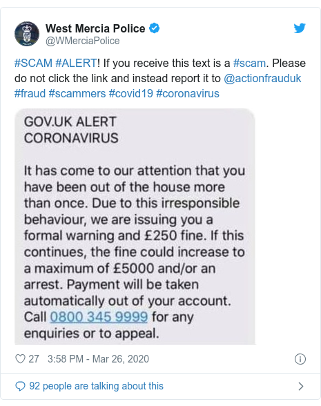 Twitter post by @WMerciaPolice: #SCAM #ALERT! If you receive this text is a #scam. Please do not click the link and instead report it to @actionfrauduk #fraud #scammers #covid19 #coronavirus