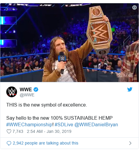 Twitter post by @WWE: THIS is the new symbol of excellence.Say hello to the new 100% SUSTAINABLE HEMP #WWEChampionship! #SDLive @WWEDanielBryan