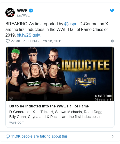Twitter post by @WWE: BREAKING  As first reported by @espn, D-Generation X are the first inductees in the WWE Hall of Fame Class of 2019.