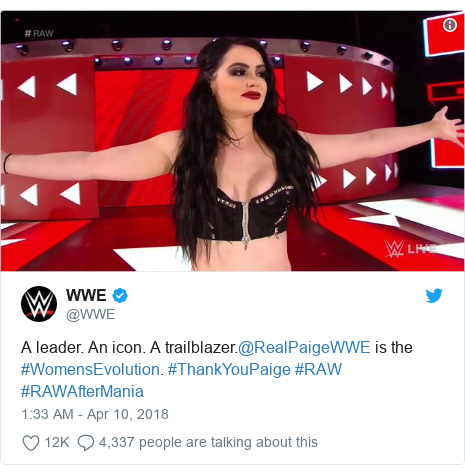 Twitter post by @WWE: A leader. An icon. A trailblazer.@RealPaigeWWE is the #WomensEvolution. #ThankYouPaige #RAW #RAWAfterMania