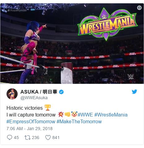 Twitter post by @WWEAsuka: Historic victories 🏆I will capture tomorrow 💥👊🤡#WWE #WrestleMania #EmpressOfTomorrow #MakeTheTomorrow