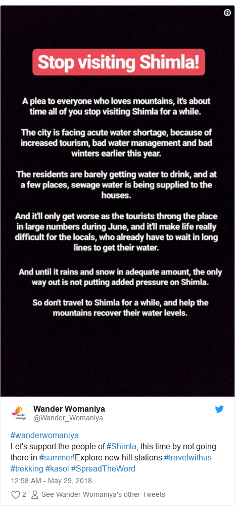 Twitter post by @Wander_Womaniya: #wanderwomaniya Let's support the people of #Shimla, this time by not going there in #summer!Explore new hill stations.#travelwithus #trekking #kasol #SpreadTheWord