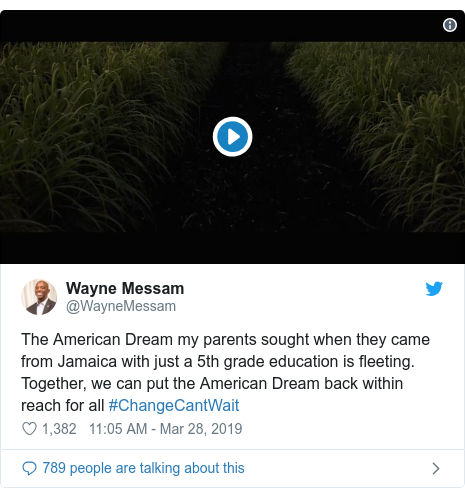 Twitter post by @WayneMessam: The American Dream my parents sought when they came from Jamaica with just a 5th grade education is fleeting. Together, we can put the American Dream back within reach for all #ChangeCantWait