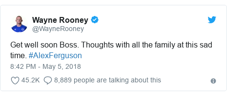 Twitter post by @WayneRooney: Get well soon Boss. Thoughts with all the family at this sad time. #AlexFerguson