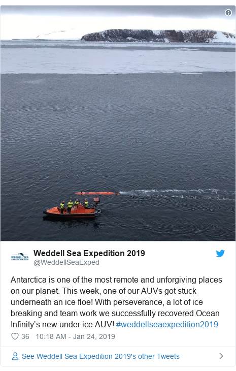 Twitter post by @WeddellSeaExped: Antarctica is one of the most remote and unforgiving places on our planet. This week, one of our AUVs got stuck underneath an ice floe! With perseverance, a lot of ice breaking and team work we successfully recovered Ocean Infinity's new under ice AUV! #weddellseaexpedition2019