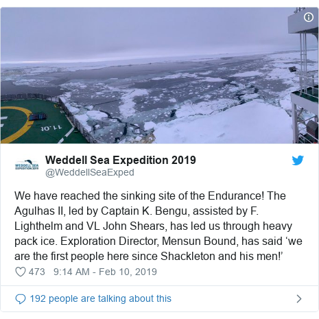Twitter post by @WeddellSeaExped: We have reached a falling site of a Endurance! The Agulhas II, led by Captain K. Bengu, assisted by F. Lighthelm and VL John Shears, has led us by complicated container ice. Exploration Director, Mensun Bound, has pronounced 'we are a initial people here given Shackleton and his men!'