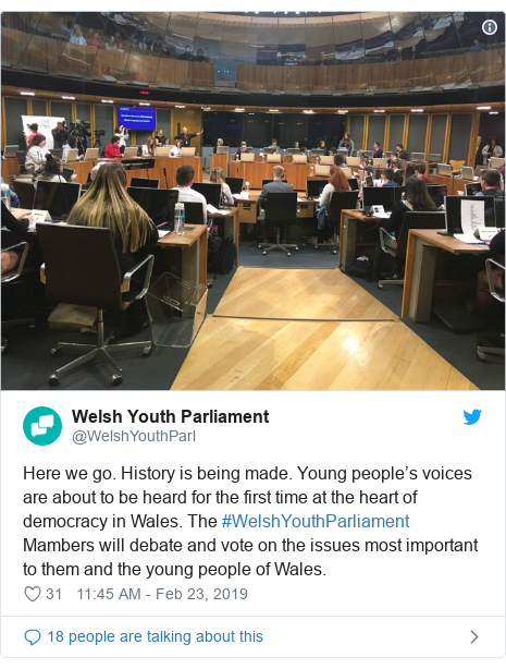 Twitter post by @WelshYouthParl: Here we go. History is being made. Young people's voices are about to be heard for the first time at the heart of democracy in Wales. The #WelshYouthParliament Mambers will debate and vote on the issues most important to them and the young people of Wales.