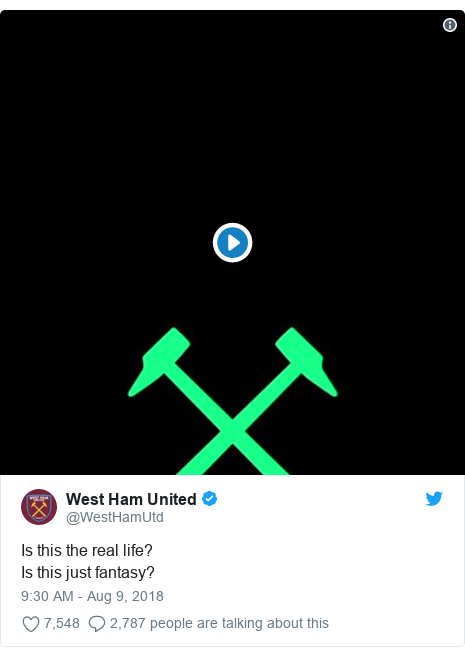 Twitter post by @WestHamUtd: Is this the real life? Is this just fantasy?