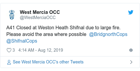 Twitter post by @WestMerciaOCC: A41 Closed at Weston Heath Shifnal due to large fire. Please avoid the area where possible  @BridgnorthCops @ShifnalCops