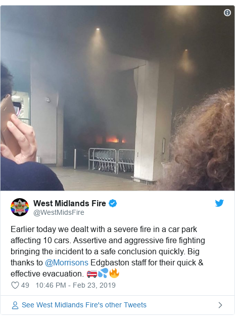 Twitter post by @WestMidsFire: Earlier today we dealt with a severe fire in a car park affecting 10 cars. Assertive and aggressive fire fighting bringing the incident to a safe conclusion quickly. Big thanks to @Morrisons Edgbaston staff for their quick & effective evacuation. 🚒💦🔥