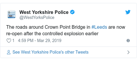 Twitter post by @WestYorksPolice: The roads around Crown Point Bridge in #Leeds are now re-open after the controlled explosion earlier
