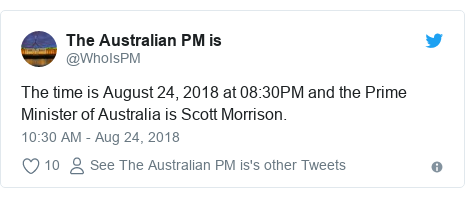 Twitter post by @WhoIsPM: The time is August 24, 2018 at 08 30PM and the Prime Minister of Australia is Scott Morrison.