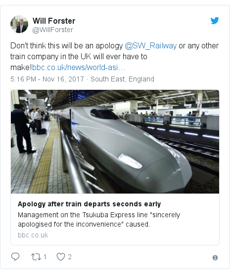 Twitter post by @WillForster: Don't think this will be an apology @SW_Railway or any other train company in the UK will ever have to make!