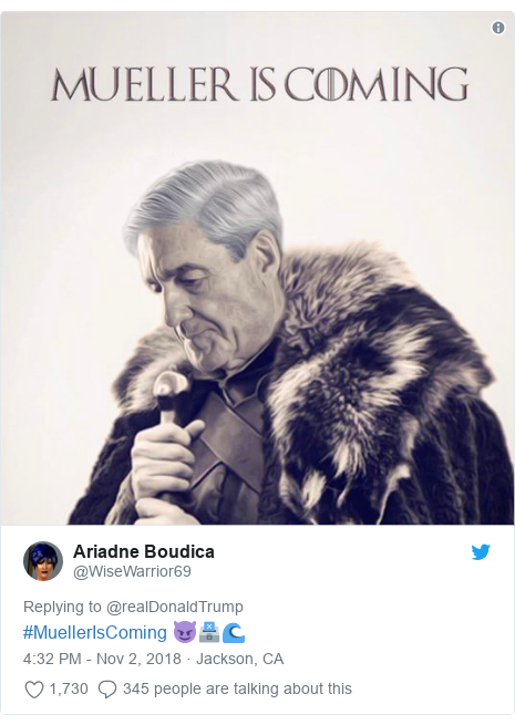 Twitter post by @WiseWarrior69: #MuellerIsComing 😈🗳🌊