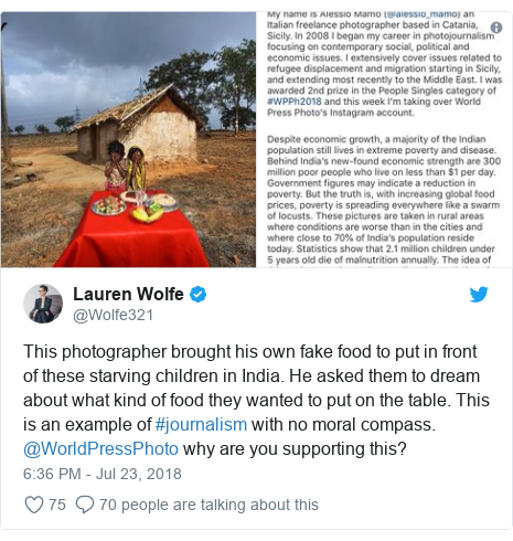 Twitter post by @Wolfe321: This photographer brought his own fake food to put in front of these starving children in India. He asked them to dream about what kind of food they wanted to put on the table. This is an example of #journalism with no moral compass. @WorldPressPhoto why are you supporting this?