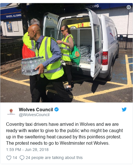 Twitter post by @WolvesCouncil: Coventry taxi drivers have arrived in Wolves and we are ready with water to give to the public who might be caught up in the sweltering heat caused by this pointless protest. The protest needs to go to Westminster not Wolves.