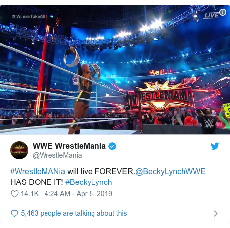 Twitter post by @WrestleMania: #WrestleMANia will live FOREVER.@BeckyLynchWWE HAS DONE IT! #BeckyLynch