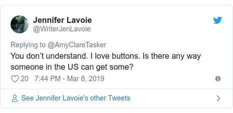 Twitter post by @WriterJenLavoie: You don't understand. I love buttons. Is there any way someone in the US can get some?