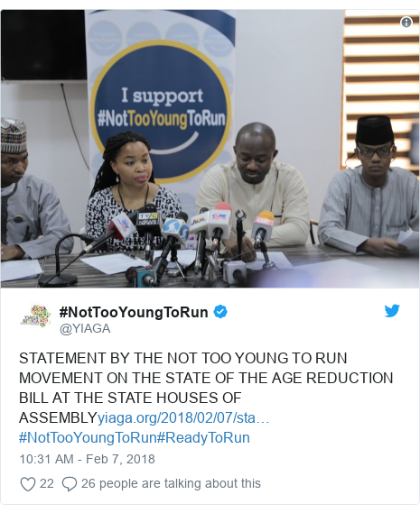 Twitter post by @YIAGA: STATEMENT BY THE NOT TOO YOUNG TO RUN MOVEMENT ON THE STATE OF THE AGE REDUCTION BILL AT THE STATE HOUSES OF ASSEMBLY#NotTooYoungToRun#ReadyToRun