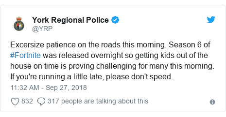 Twitter post by @YRP: Excersize patience on the roads this morning. Season 6 of #Fortnite was released overnight so getting kids out of the house on time is proving challenging for many this morning. If you're running a little late, please don't speed.