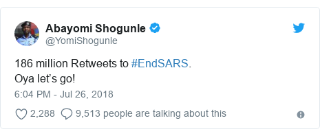Twitter post by @YomiShogunle: 186 million Retweets to #EndSARS.Oya let's go!