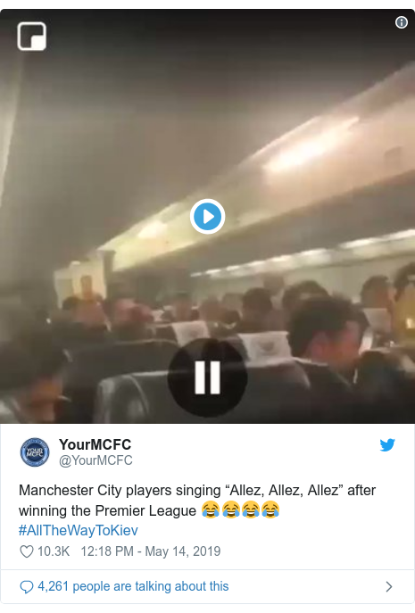 "Ujumbe wa Twitter wa @YourMCFC: Manchester City players singing ""Allez, Allez, Allez"" after winning the Premier League 😂😂😂😂 #AllTheWayToKiev"