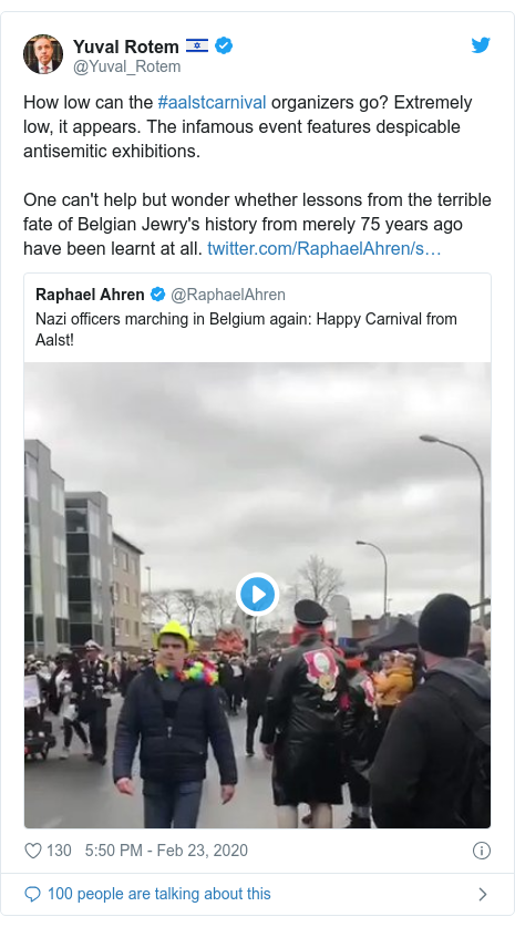 Twitter post by @Yuval_Rotem: How low can the #aalstcarnival organizers go? Extremely low, it appears. The infamous event features despicable antisemitic exhibitions.One can't help but wonder whether lessons from the terrible fate of Belgian Jewry's history from merely 75 years ago have been learnt at all.