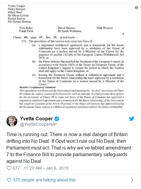Twitter post by @YvetteCooperMP: Time is running out. There is now a real danger of Britain drifting into No Deal. If Govt won't rule out No Deal, then Parliament must act. That is why we've tabled amendment 7 to the Finance Bill to provide parliamentary safeguards against No Deal