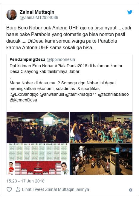 Twitter pesan oleh @ZainalM12924086: Boro Boro Nobar pak Antena UHF aja ga bisa nyaut.... Jadi harus pake Parabola yang otomatis ga bisa nonton pasti diacak..... DiDesa kami semua warga pake Parabola karena Antena UHF sama sekali ga bisa...