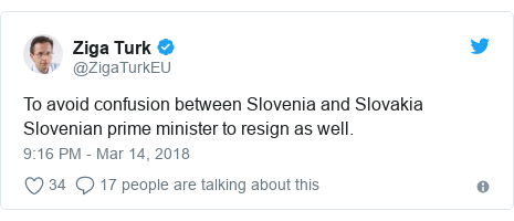 Twitter post by @ZigaTurkEU: To avoid confusion between Slovenia and Slovakia Slovenian prime minister to resign as well.
