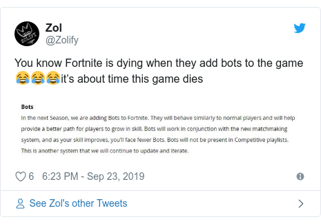 Twitter post by @Zolify: You know Fortnite is dying when they add bots to the game 😂😂😂it's about time this game dies