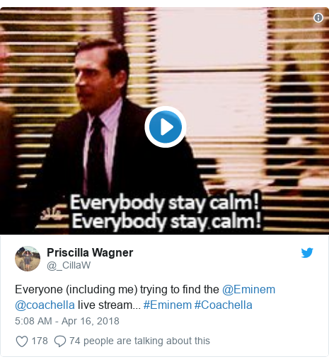 Twitter post by @_CillaW: Everyone (including me) trying to find the @Eminem @coachella live stream... #Eminem #Coachella