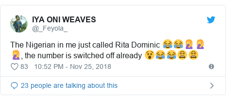 Twitter post by @_Feyola_: The Nigerian in me just called Rita Dominic 😂😂🤦🤦🤦, the number is switched off already 😵😂😂😩😩