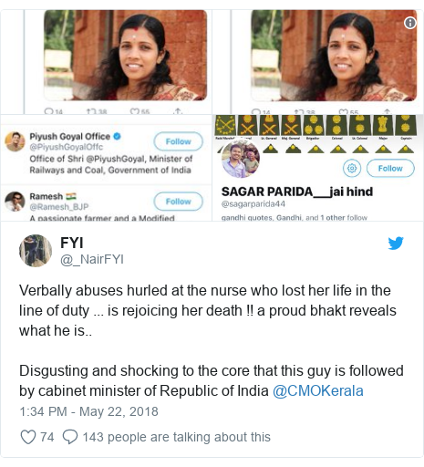Twitter post by @_NairFYI: Verbally abuses hurled at the nurse who lost her life in the line of duty ... is rejoicing her death !! a proud bhakt reveals what he is.. Disgusting and shocking to the core that this guy is followed by cabinet minister of Republic of India @CMOKerala