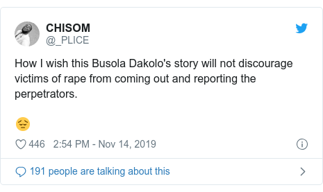 Twitter post by @_PLICE: How I wish this Busola Dakolo's story will not discourage victims of rape from coming out and reporting the perpetrators.😔