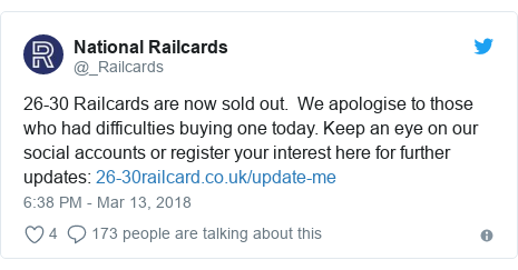 Twitter post by @_Railcards: 26-30 Railcards are now sold out.  We apologise to those who had difficulties buying one today. Keep an eye on our social accounts or register your interest here for further updates
