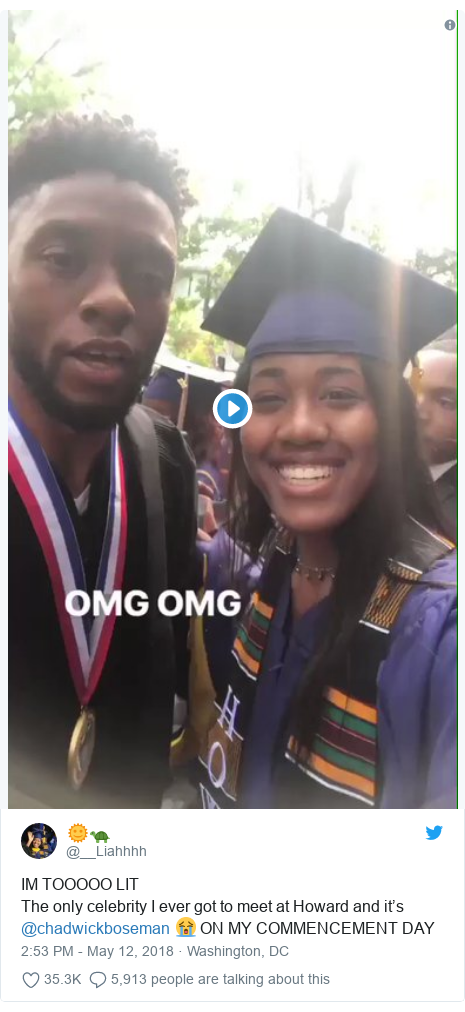 Twitter post by @__Liahhhh: IM TOOOOO LIT The only celebrity I ever got to meet at Howard and it's @chadwickboseman 😭 ON MY COMMENCEMENT DAY