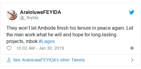 Twitter post by @_feyida: They won't let Ambode finish his tenure in peace again. Let the man work what he will and hope for long-lasting projects, mbok.#Lagos