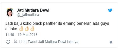 Twitter pesan oleh @_jatimutiara: Jadi baju koko black panther itu emang beneran ada guys di toko 👌🏼👌🏼👌🏼