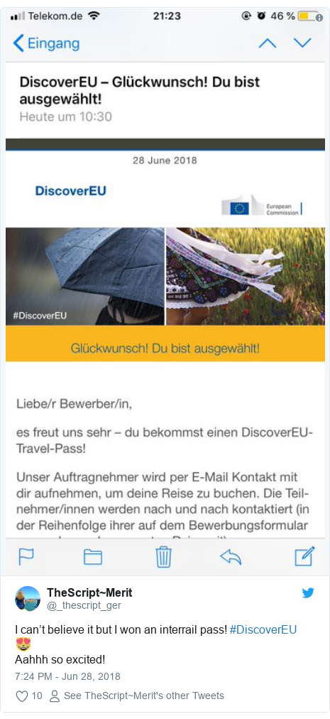 Twitter post by @_thescript_ger: I can't believe it but I won an interrail pass! #DiscoverEU 😻Aahhh so excited!